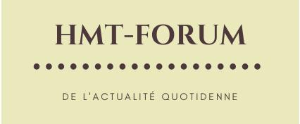 Hmt-Forum : De l'actualité quotidienne (Santé, Habitat, ...)